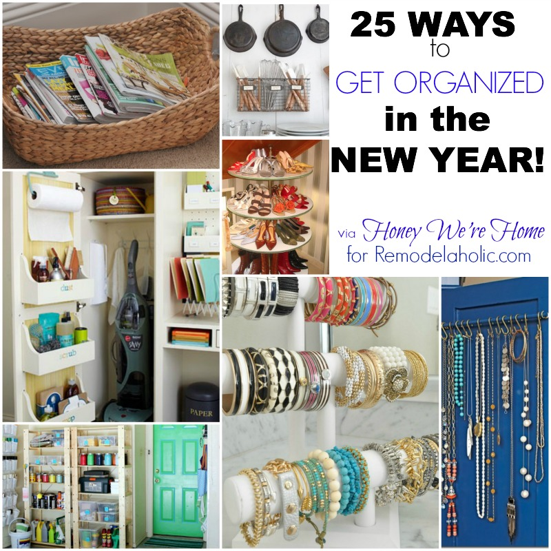 The Best Tips for Getting Organized This Year via Remodelaholic.com #organization #resolutions #declutter