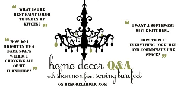 home decor Q&A with Shannon on Remodelaholic.com
