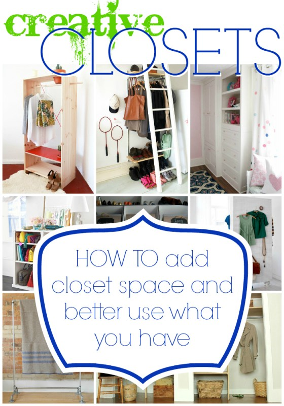Creative Closets: How to add closet space and organize what you have via #Remodelaholic