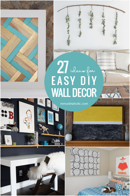27 Easy DIY Wall Decor Ideas Tutorials #remodelaholic