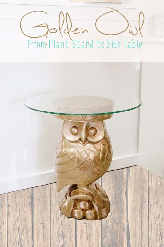 Plant Stand into Owl Side Table | Southern Revivals for Remodelaholic.com #upcycle #repurpose #gold