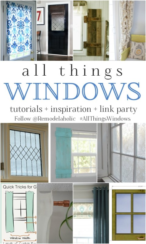All Things Windows! Tutorials and inspiration on Remodelaholic.com --  #AllThingsWindows #DIY #linkparty