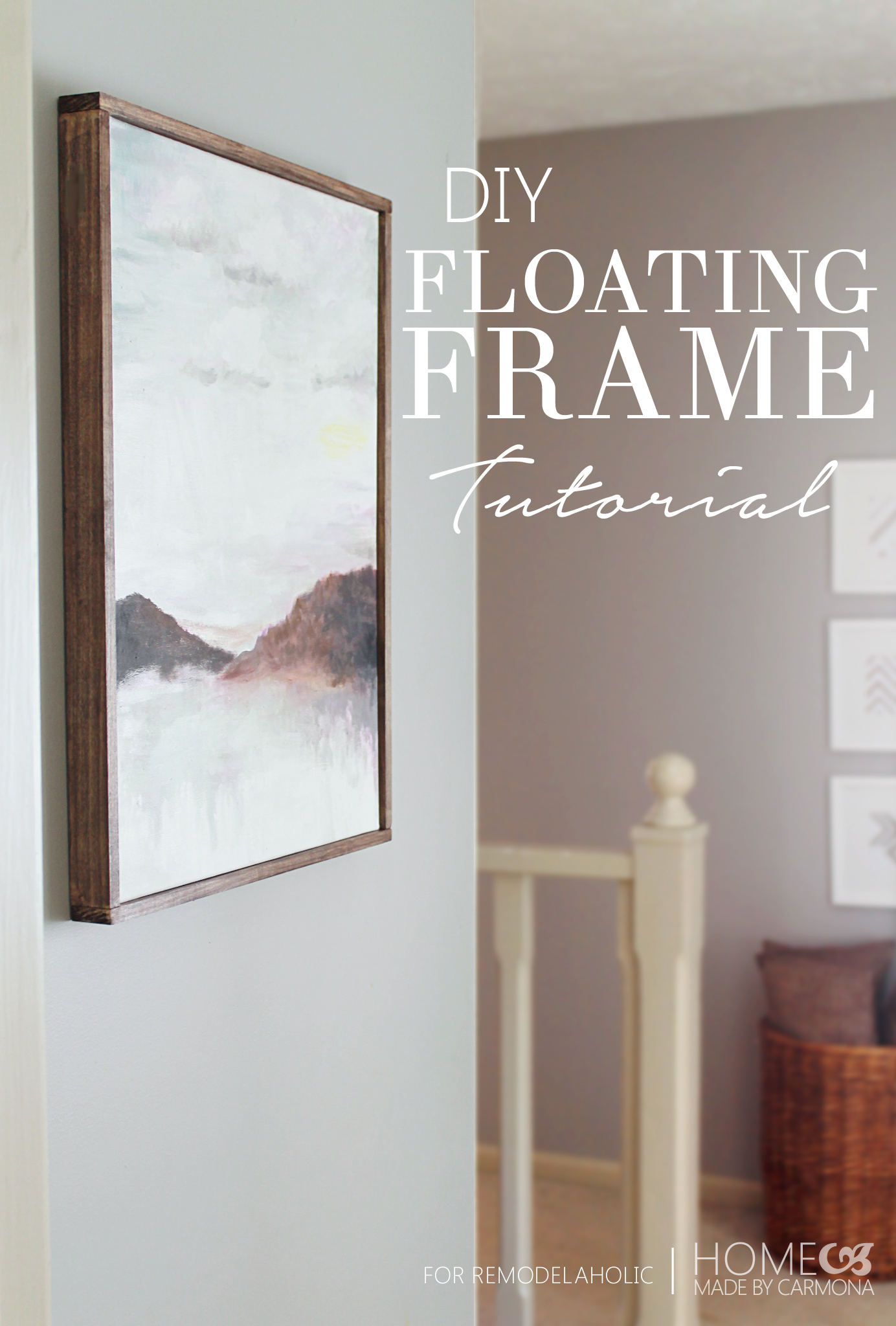 Remodelaholic | Tutorial: Chic Floating Frame for a Canvas