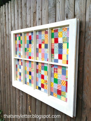That's My Letter - old window quilt art - via Remodelaholic
