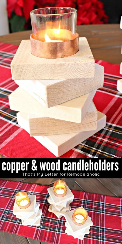 Build Copper and Wood Candleholders | That's My Letter for @Remodelaholic #winter #diy
