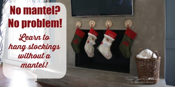 No mantel?  No problem!  Learn how to hang stockings without a mantel!  The options are endless!  Full tutorial by Designer Trapped in a Lawyer's Body for Remodelaholic.com.