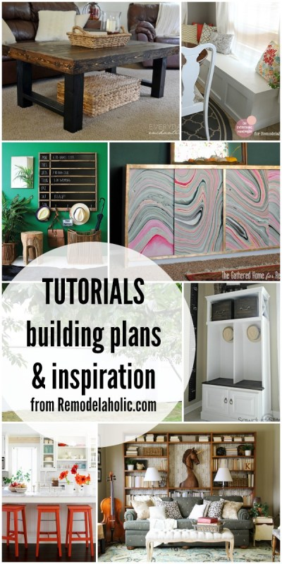 Tutorials, Building Plans, and Home Inspiration @Remodelaholic