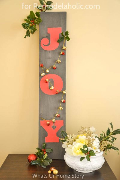 Painted Holiday JOY Sign + how to get a driftwood finish (even on MDF!) | What's Ur Home Story on @Remodelaholic #christmas #joy #holidaydecor