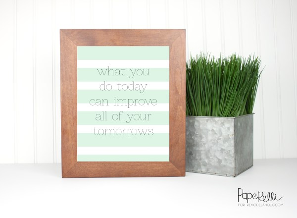 Motivational Print by Paperelli on Remodelaholic