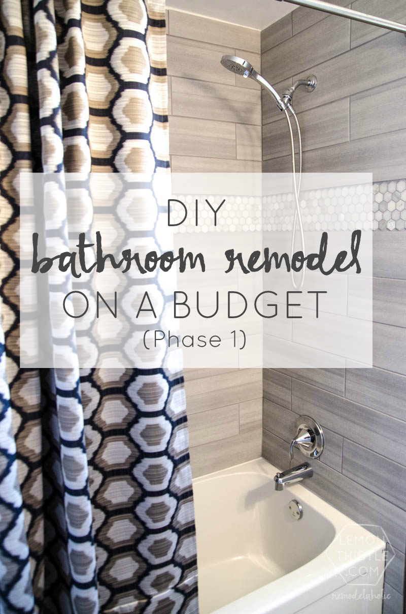 Diy Bathroom Remodel On A Budget And Thoughts On Renovating
