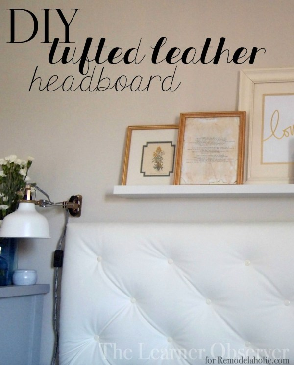 diy tufted leather headboard tutorial