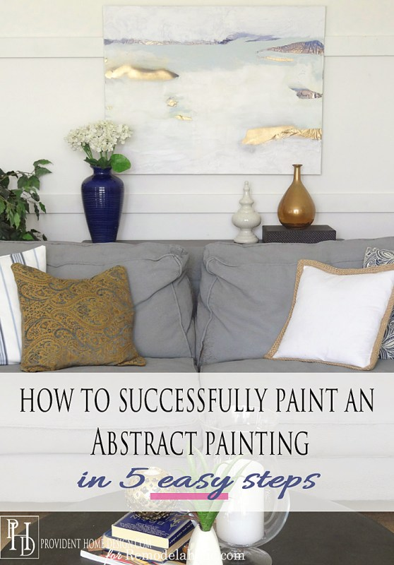 How to Successfully Create an Abstract Painting