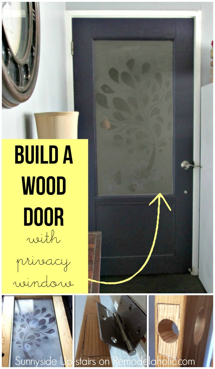 How to build a wood door from scratch with a frosted plexiglass window - including & Remodelaholic | Building a Frosted Glass Pane Door