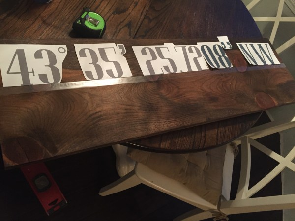 DIY Reclaimed Longitude/Latitude Sign| Laying out the numbers.