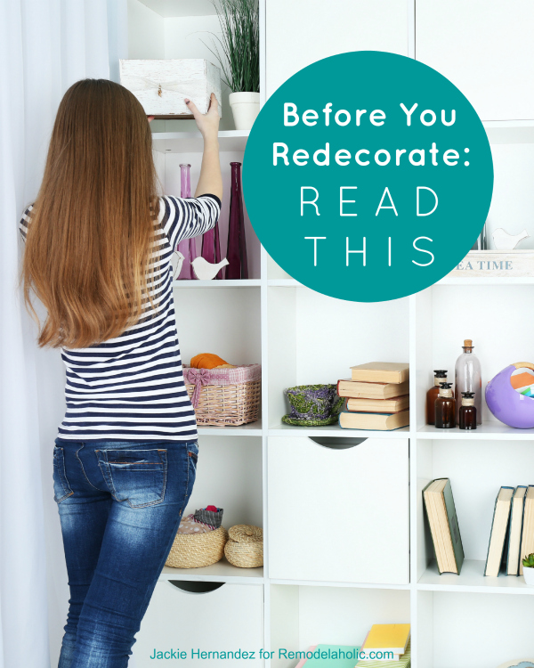 These are great questions to think about for any room makeover.