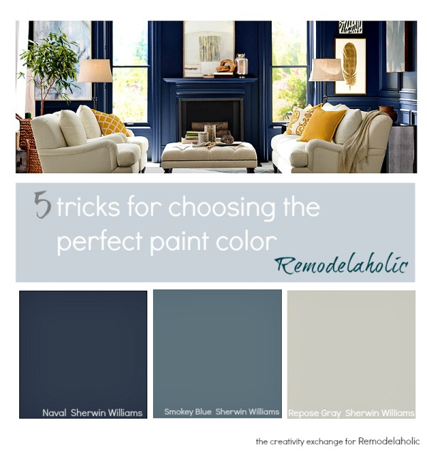 5 tricks for choosing the perfect paint color. The Creativity Exchange for Remodelaholic