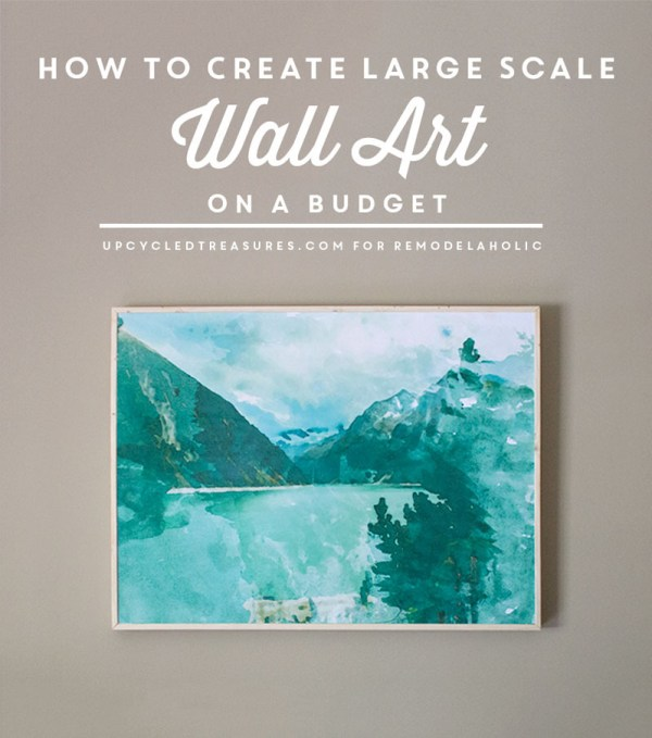 How to Create Large Scale Wall Art on a Budget (under $30!)