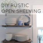DIY Rustic Open Shelving