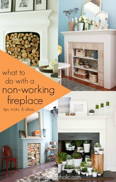 Dealing with a non-working fireplace -- tips, tricks, and ideas for decorating a fireplace that's non-functional