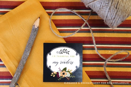 """Free Printable """"I am thankful for…"""" cards for Thanksgiving dinner. Print cards to hand out to everyone at your table and share your gratitude with on another! Designs by Elegance and Enchantment for Remodelaholic."""