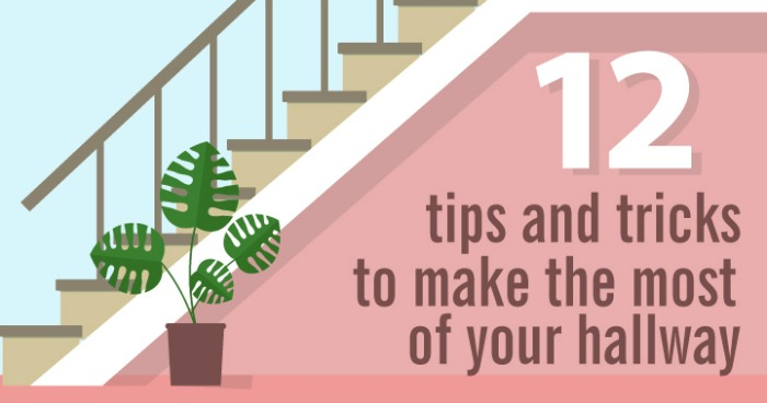 12 Tips and Tricks to Make the Most of Your Hallway Decor