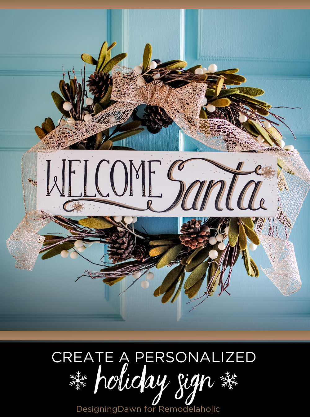 Welcome Santa or other holiday guests with a cheery hand-painted holiday sign. This tutorial shows you how to make it beautiful even if you're not an artist.