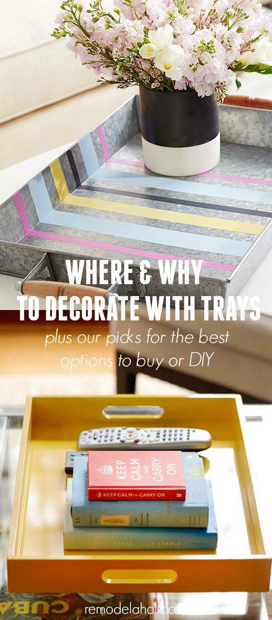 Tips and Tricks for Decorating with Trays @Remodelaholic & Remodelaholic | Why You Should Use Trays In Your Home Decor