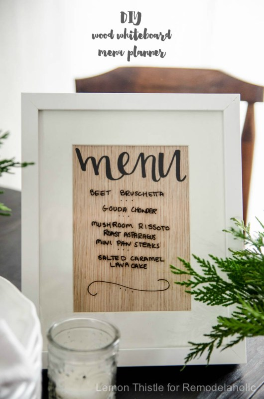 Use this easy DIY wood whiteboard menu planner to organize your meals or display the offerings for your next dinner party. Tutorial from Lemon Thistle on Remodelaholic.com.