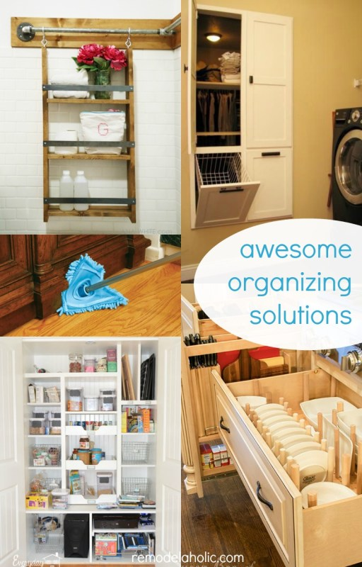 Awesome organizing solutions @Remodelaholic