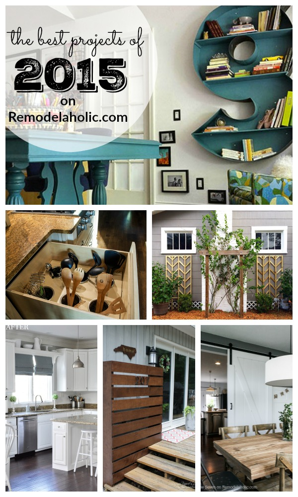Want to know what our best projects have been over the last year? Be ready to get inspired!!! The BEST projects of 2015 from Remodelaholic.com #diy #projects #iamaremodelaholic