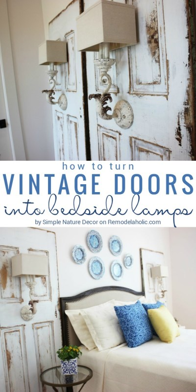 This set of vintage doors became an amazing set of bedside lamps! High-impact rustic glam style, for a beautiful guest bedroom. Learn how to turn a vintage door into a light fixture with this easy tutorial! by Simple Nature Decor @Remodelaholic