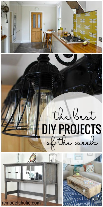 The Best DIY projects of the Week featured at remodelaholic.com