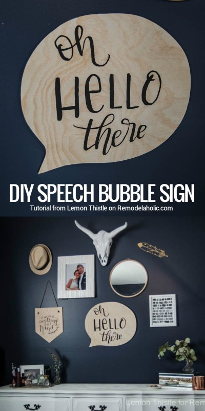 """Perfect for a gallery wall! Let your walls """"talk"""" with this easy DIY speech bubble sign. Hand-letter it with your favorite greeting, or use chalkboard paint to """"say"""" whatever is on your mind."""