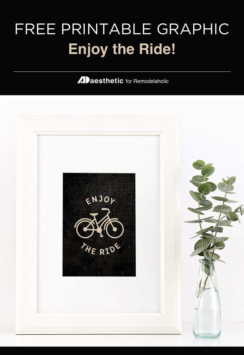 Enjoy The Ride Free Printable Graphic • AD Aesthetic For Remodelaholic • Vertical