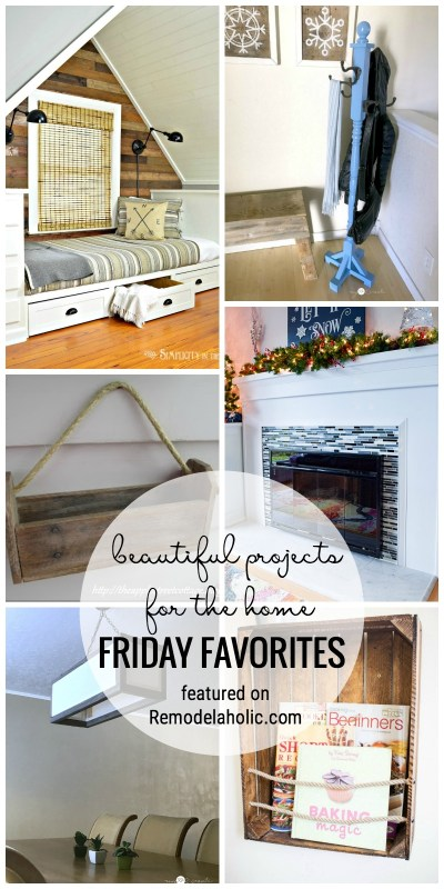 So Many Beautiful Ideas For Your Home In This Weeks Edition Of Friday Favorites Featured On Remodelaholic.com