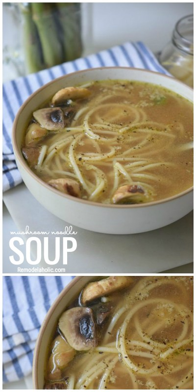 Perfect For The Winter Months Try This Mushroom Noodle Soup Recipe For Dinner Tonight Via Remodelaholic.com