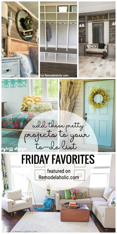 Add These Pretty Projects To Your To Do List. Friday Favorites Featured On Remodelaholic.com