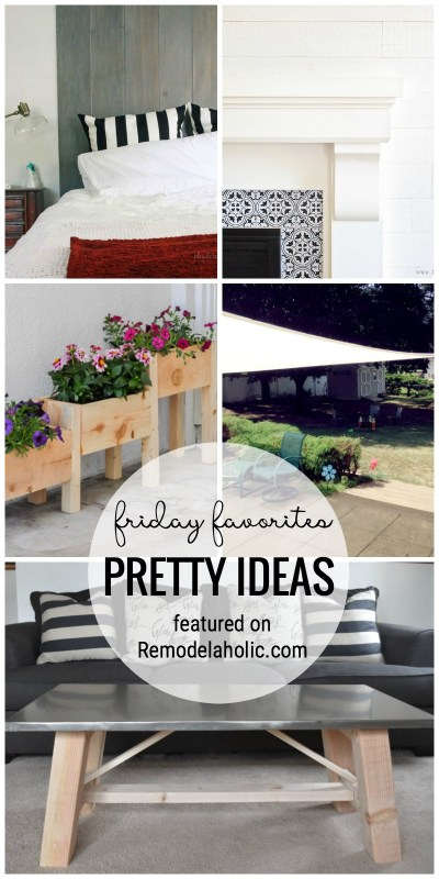 See Our Favorites From This Week With These Pretty Ideas For Our Friday Favorites Featured On Remodelaholic.com