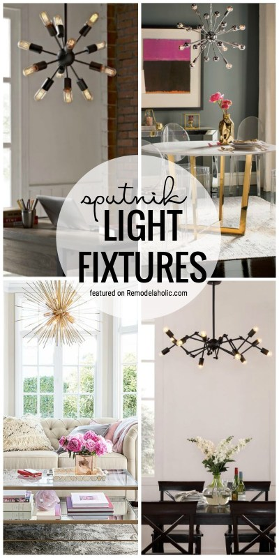 Sputnik Light Fixtures For Your Home Featured On Remodelaholic.com
