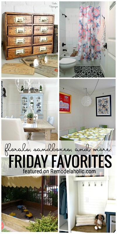 Florals, Sandboxes, And More Featured On Remodelaholic.com For Friday Favorites