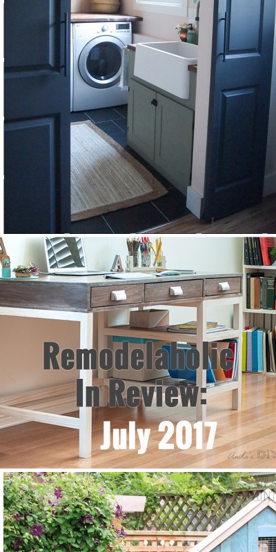 Remodelaholic Month In Review Jul 17