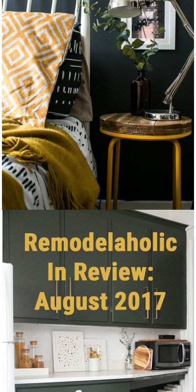 Remodelaholic Month In Review Aug 17