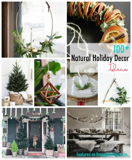 Use items from nature to inspire your Christmas decor with these 100+ Natural Holiday Decor Ideas featured on Remodelaholic.com