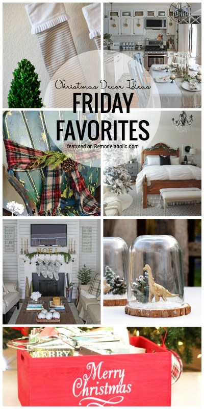 It's almost Christmas! Get inspired with all of these amazing Christmas Decor Ideas featured in our Friday Favorites at Remodelaholic.com