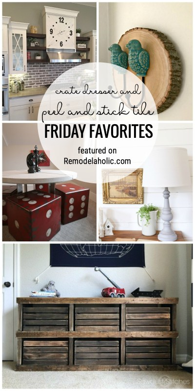 Time to get inspired! Crate Dresser and peel and stick tile featured on Friday Favorites on Remodelaholic.com