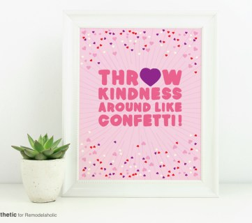 Free Printable Graphic Throw Kindness Around Like Confetti AD Aesthetic For Remodelaholic Horizontal