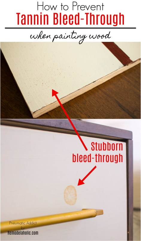 Tutorial: How To Prevent Tannin Bleed Through on Painted Wood   Trouble with tanning bleed through on your handmade DIY or refinished furniture? These two easy tips will prevent a spotty finish from ruining your painted project. #remodelaholic