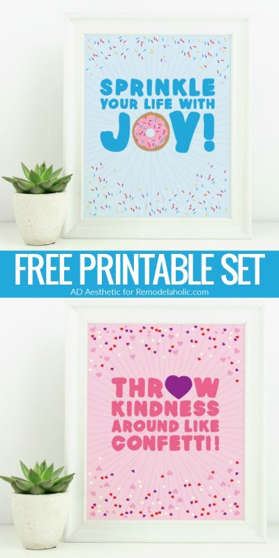 "This free heart printable encourages love and good vibes with the mantra ""throw kindness around like confetti"" plus the matching donut printable to ""sprinkle your life with joy"""