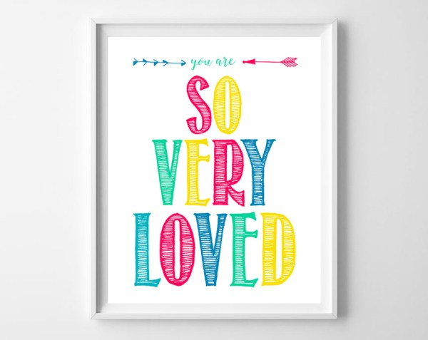 You Are Very Loved Frame