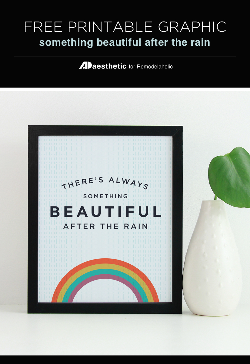 Free Rainbow Printable Graphic: Something Beautiful After The Rain   AD Aesthetic For #Remodelaholic #freeprintableartcollection